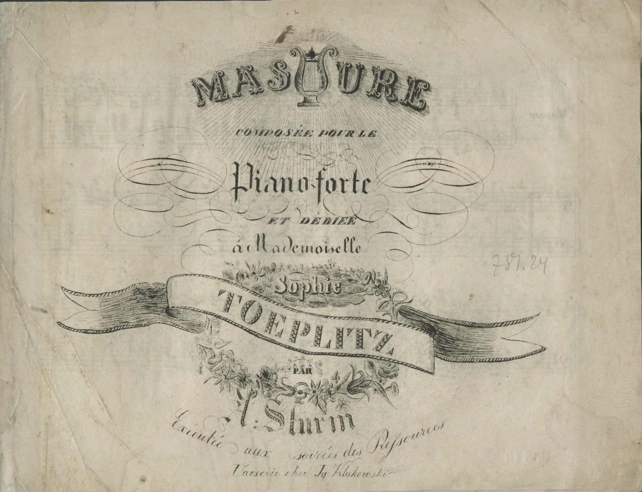 Ilustracja 2. Strona tytułowa <i>Masure</i> Adama Sturma: <i>dédiée à Mademoiselle Sophie Toeplitz</i> (Klukowski, Warszawa [1835]), Biblioteka Publiczna m.st. Warszawy, Mus. n. 10874 Cim.